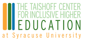 The Lawrence B. Taishoff Center for Inclusive Higher Education