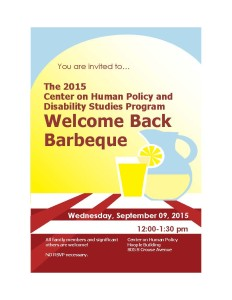 You are invited to... the 2015 Center on Human Policy and Disability Studies Program Welcome Back Barbeque